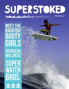Latest Issue: Superstoked #3: Good times...! (Full online read edition)