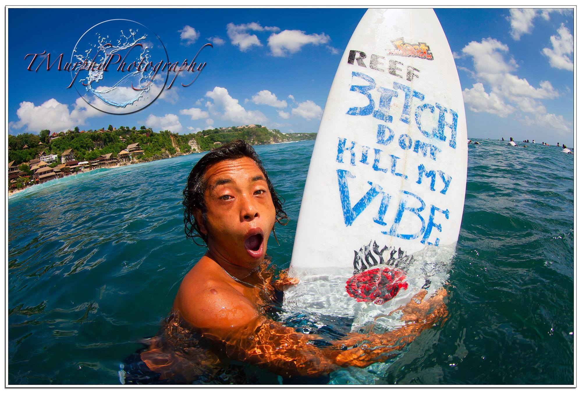 Bitch dont kill my vibe - Surfboard artwork.